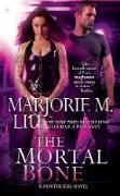 Cover-Bild zu Liu, Marjorie M.: The Mortal Bone