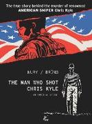 Cover-Bild zu Fabien, Nury: The Man Who Shot Chris Kyle: An American Legend