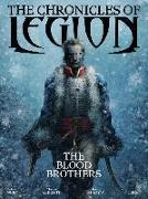 Cover-Bild zu Nury, Fabien: The Chronicles of Legion Vol. 3: The Blood Brothers
