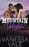 Cover-Bild zu Mountain Delights (Wild Mountain Men, #2) (eBook) von Vale, Vanessa