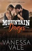 Cover-Bild zu Mountain Danger (Wild Mountain Men, #4) (eBook) von Vale, Vanessa