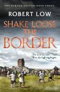 Cover-Bild zu Shake Loose the Border (eBook) von Low, Robert