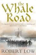 Cover-Bild zu Whale Road (The Oathsworn Series, Book 1) (eBook) von Low, Robert