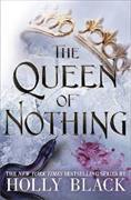 Cover-Bild zu The Queen of Nothing (The Folk of the Air #3) von Black, Holly