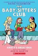 Cover-Bild zu Martin, Ann M.: The Baby-Sitters Club 01. Kristy's Great Idea. Full-Color Edition