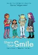 Cover-Bild zu Telgemeier, Raina: Share Your Smile: Raina's Guide to Telling Your Own Story