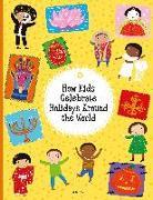 Cover-Bild zu How Kids Celebrate Holidays Around the World von Hanackova Pavla