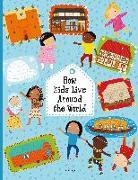 Cover-Bild zu How Kids Live around the World von Hanackova Pavla
