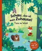 Cover-Bild zu Schau, das ist mein Zuhause! - Tiere im Wald von Hanácková, Pavla