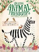 Cover-Bild zu Amazing Animal Friendships von Hanackova, Pavla