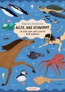 Cover-Bild zu Alles, was schwimmt. Im und auf und unter dem Wasser von Sekaninová, Stepánka