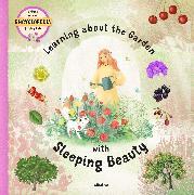 Cover-Bild zu Learning about the Garden with Sleeping Beauty von Sekaninova Stepanka