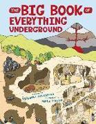 Cover-Bild zu The Big Book of Everything Underground von Sekaninová, Stepánka