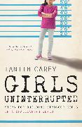 Cover-Bild zu Girls Uninterrupted (eBook) von Carey, Tanith