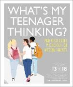 Cover-Bild zu What's My Teenager Thinking? (eBook) von Carey, Tanith