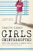 Cover-Bild zu Girls Uninterrupted von Carey, Tanith