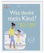 Cover-Bild zu Was denkt mein Kind? von Carey, Tanith