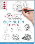 Cover-Bild zu Die Kunst des Zeichnens 15 Minuten - Blumen von frechverlag