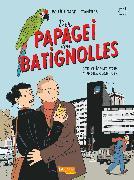 Cover-Bild zu Boujut, Michel: Der Papagei von Batignolles, Band 1: Der enigmatische Herr Schmutz