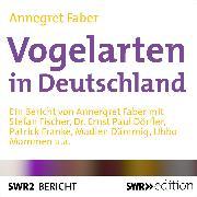 Cover-Bild zu Vogelarten in Deutschland (Audio Download) von Faber, Annegret