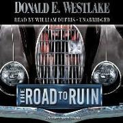Cover-Bild zu Westlake, Donald E.: The Road to Ruin