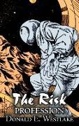 Cover-Bild zu Westlake, Donald E.: The Risk Profession by Donald E. Westlake, Science Fiction, Adventure, Space Opera, Mystery & Detective