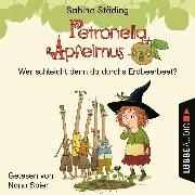 Cover-Bild zu Wer schleicht denn da durchs Erdbeerbeet - Petronella Apfelmus, Teil 2 (Ungekürzt) (Audio Download) von Städing, Sabine