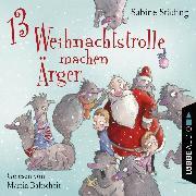Cover-Bild zu 13 Weihnachtstrolle machen Ärger (Audio Download) von Städing, Sabine