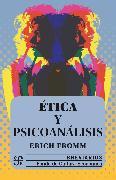 Cover-Bild zu Ética y psicoanálisis (eBook) von Fromm, Erich
