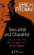 Cover-Bild zu Sexualität und Charakter. Psychoanalytische Bemerkungen zum Kinsey-Report (eBook) von Fromm, Erich