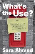 Cover-Bild zu What's the Use? von Ahmed, Sara