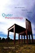 Cover-Bild zu Queer Phenomenology: Orientations, Objects, Others von Ahmed, Sara