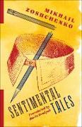 Cover-Bild zu Sentimental Tales (eBook) von Zoshchenko, Mikhail