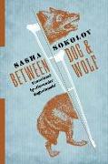 Cover-Bild zu Between Dog and Wolf von Sokolov, Sasha