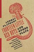 Cover-Bild zu Fourteen Little Red Huts and Other Plays von Platonov, Andrei