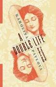 Cover-Bild zu A Double Life von Pavlova, Karolina