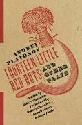 Cover-Bild zu Fourteen Little Red Huts and Other Plays (eBook) von Platonov, Andrei