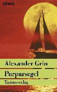 Cover-Bild zu Purpursegel (eBook) von Grin, Alexander