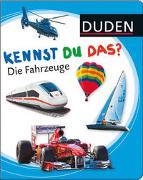 Cover-Bild zu Duden 12+: Kennst du das? Die Fahrzeuge