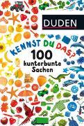 Cover-Bild zu Duden 24+: Kennst du das? 100 kunterbunte Sachen