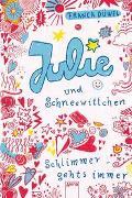 Cover-Bild zu Julie und Schneewittchen. Schlimmer geht's immer 01 von Düwel, Franca