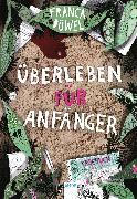 Cover-Bild zu Überleben für Anfänger (eBook) von Düwel, Franca
