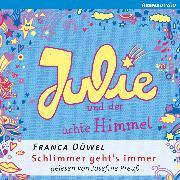 Cover-Bild zu Julie und der achte Himmel (Audio Download) von Düwel, Franca