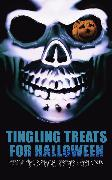 Cover-Bild zu Tingling Treats for Halloween: Detective Yarns, Supernatural Mysteries & Ghost Stories (eBook) von Hawthorne, Nathaniel