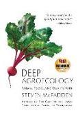 Cover-Bild zu Deep Agroecology: Farms, Food, and Our Future von McFadden, Steven