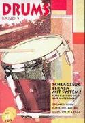 Cover-Bild zu Drums 2. Schlagzeug lernen mit System! Inkl. 2 CDs von Renziehausen, Lutz