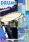 Cover-Bild zu Drums 1. Schlagzeug lernen mit System! Inkl. 2 CDs von Renziehausen, Lutz