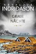 Cover-Bild zu Graue Nächte (eBook) von Indriðason, Arnaldur