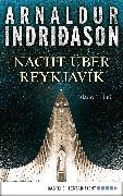 Cover-Bild zu Nacht über Reykjavík (eBook) von Indriðason, Arnaldur