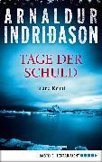 Cover-Bild zu Tage der Schuld (eBook) von Indriðason, Arnaldur